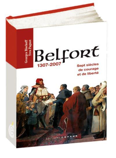 Belfort, 1307-2007
