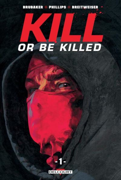 Kill or Be Killed T01 - 9782413008781 - 11,99 €