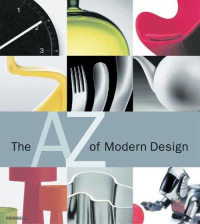 The A - Z of Modern Design