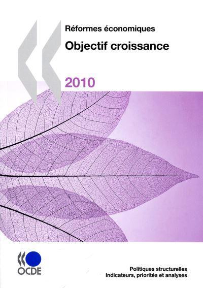 Réformes économiques 2010 : objectif croissance