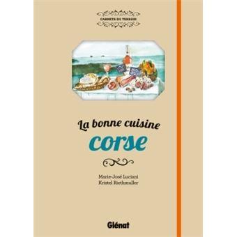 La bonne cuisine corse cartonn marie jos luciani for La bonne cuisine