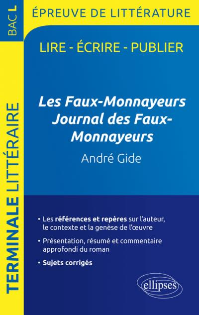 Les Faux-Monnayeurs Gide Programme Bac L
