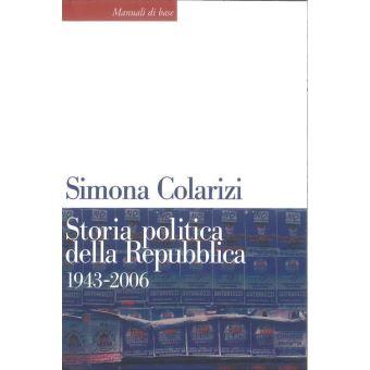 Storia politica della Repubblica. 1943-2006 Partiti