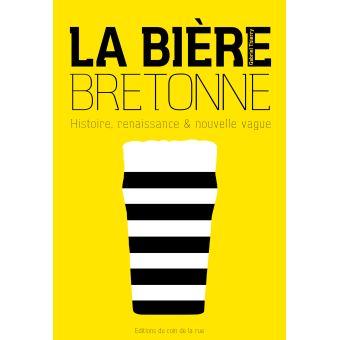 """Résultat de recherche d'images pour """"la bière bretonne histoire renaissance et nouvelle vague"""""""
