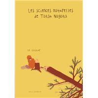 Le Castor. Les sciences naturelles de Tatsu Nagata