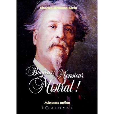 Bonjour Monsieur Mistral