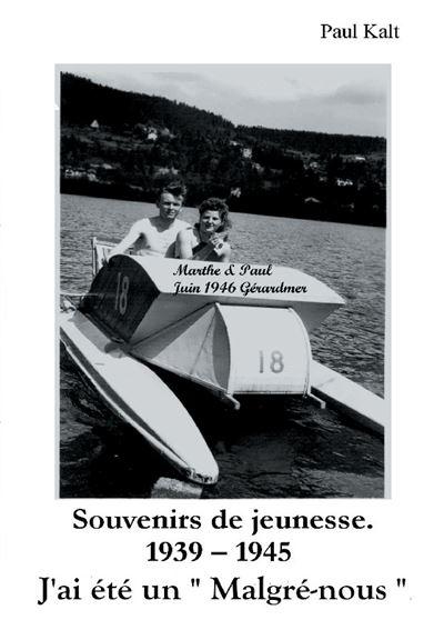 Souvenirs de jeunesse 1939 1945