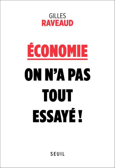 Economie - On n'a pas tout essayé ! - 9782021338614 - 14,99 €
