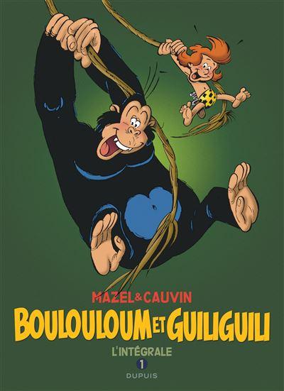 Boulouloum et Guiliguili - L'intégrale Tome 1 : Boulouloum et Guiliguili, 1975-1981