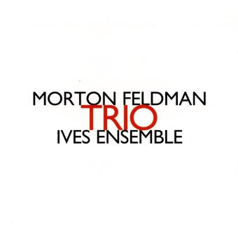Morton Feldman, Ives Ensemble