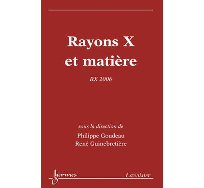 Rayons x et matiere