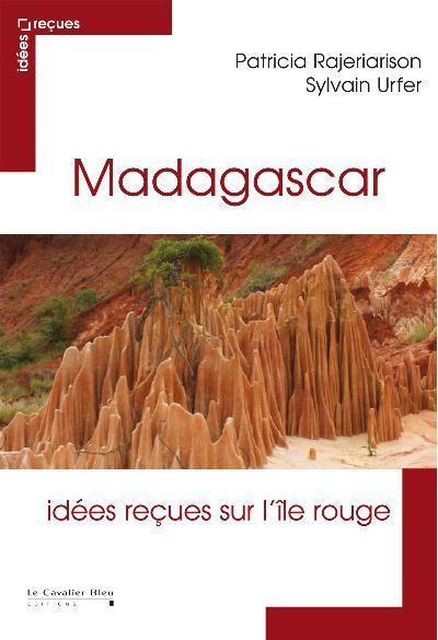 Madagascar - idees recues sur la grande ile