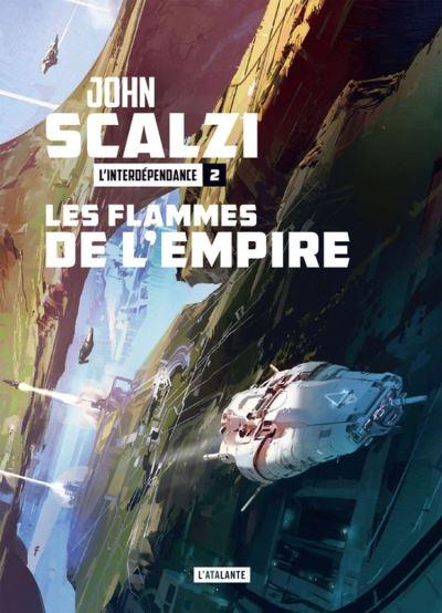 Les Flammes de l'empire - L'Interdépendance, T2 - 9782367935379 - 9,99 €