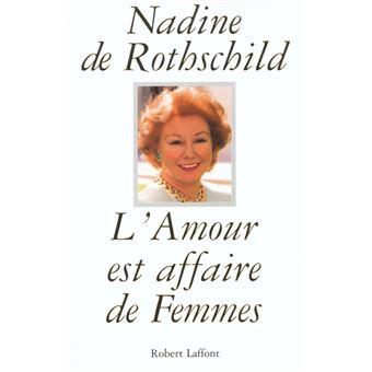 L Amour Est Affaire De Femmes Broche Nadine De Rothschild Achat Livre Fnac