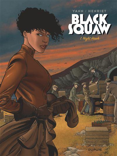 Black Squaw - Night Hawk (Edition spéciale)