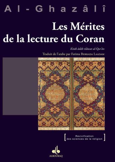 Mérites de la lecture du Coran (Les) - Kitâb âdâb tilâwat al-Qur'ân - 9791022501408 - 4,00 €