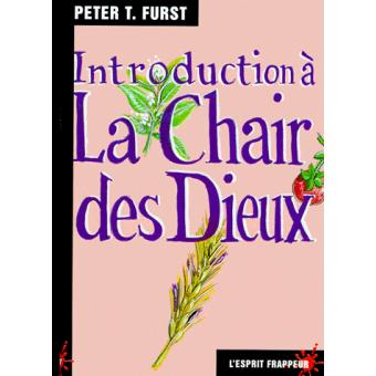 Introduction à la chair des dieux