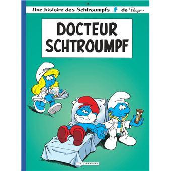 Les SchtroumpfsLes Schtroumpfs Lombard - Docteur Schtroumpf