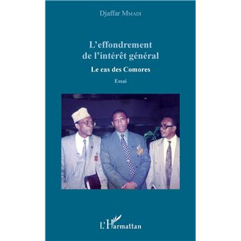 L'effondrement de l'interet general le cas des comores