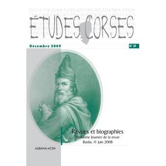 Etudes corses,69:revues et biographies