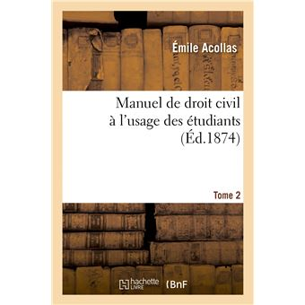 Manuel de droit civil à l'usage des étudiants