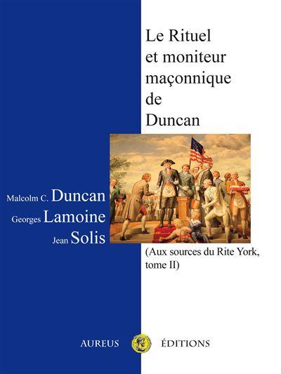 Le rituel et moniteur maçonnique de Duncan