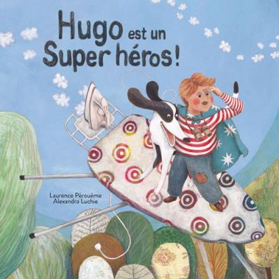 Hugo est un super heros
