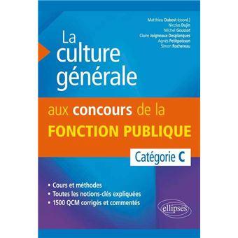 La Culture Generale Aux Concours De La Fonction Publique De