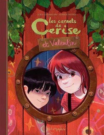 Les Carnets de Cerise et Valentin - 9782302074811 - 9,99 €
