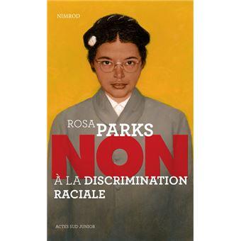 Rosa Parks, non à la discrimination raciale