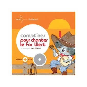 Comptines pour chanter le Far West