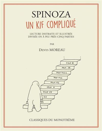 Spinoza, un kif compliqué