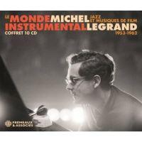 Le monde instrumental de Michel Legrand Jazz et musiques de film 1953 à 1962