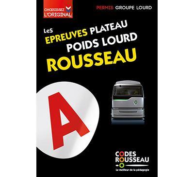 Code Rousseau Epreuves plateau poids lourd 2019