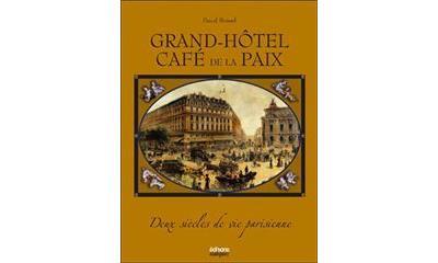 Grand hotel cafe de la paix