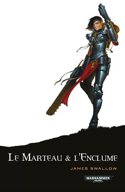 Warhammer 40.000 -  : Le marteau et l'enclume