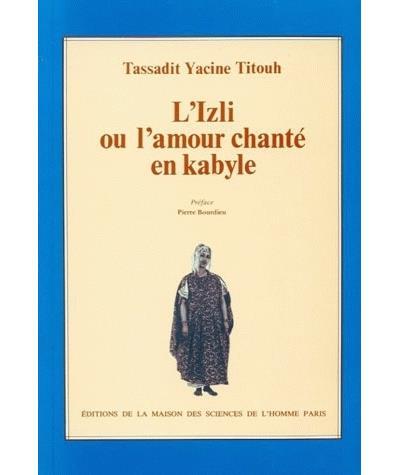 Izli ou l'amour chante en kabyle