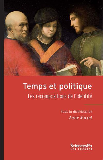 Temps et politique les recompositions de l identite