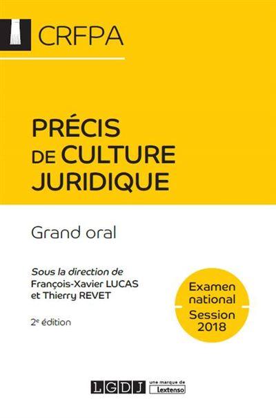 Precis de culture juridique. grand oral 2eme edition