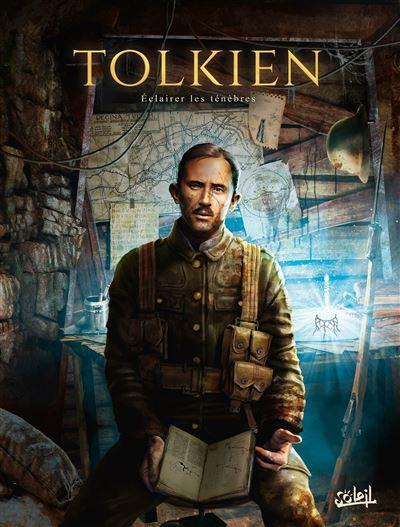 Tolkien Eclairer les ténèbres