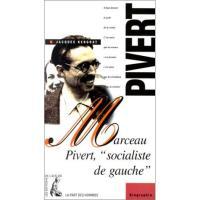 """Marceau Pivert """"socialiste de gauche"""""""