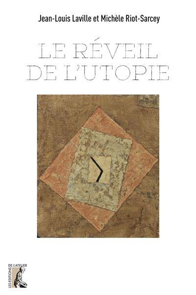 Le réveil de l'utopie