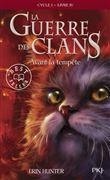 La guerre des clans - La guerre des clans, Cycle I, Livre IV T04