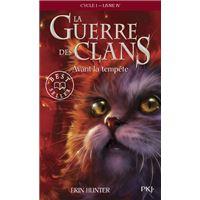 La guerre des Clans - cycle I - tome 4 Avant la tempête -poche-