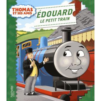 Thomas le petit train thomas et ses amis thomas et ses amis edouard le petit train - Train thomas et ses amis ...