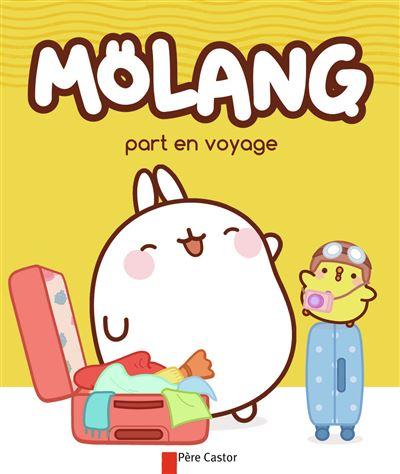 Molang -  : Molang part en voyage