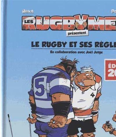 Les rugbymen - Edition 2018 : Les rugbymen - Le rugby et ses règles 2018
