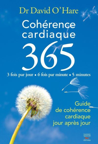 Cohérence cardiaque 3.6.5. Guide de cohérence cardiaque jour après jour - 9782365490207 - 5,49 €