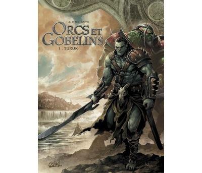 Orcs et Gobelins T01 - Turuk - tome 1 - Orcs Gobelins