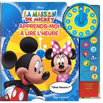 La Maison De Mickey Apprends Moi A Lire L Heure